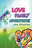 Love Family Adventures, Meg Brantley, 1607917866