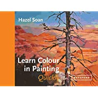 Soan, H: Learn Colour In Painting Quickly (Learn