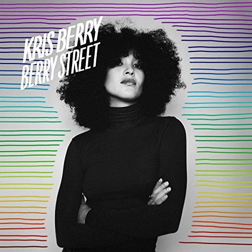 Kris Berry - Berry Street (2017) [CD FLAC] Download