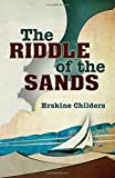 The Riddle of the Sands, Erskine Childers, 1408129418