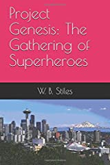 Project Genesis: The Gathering of Superheroes Paperback