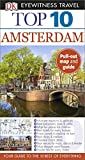 Top 10 Amsterdam - Eyewitness Travel Guide, Leonie Glass and Fiona Duncan, 146542301X