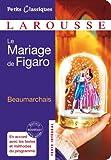 La Mariage De Figaro (Petis Classiques) (French Edition)