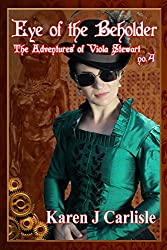 The Adventures of Viola Stewart #4: Eye of the Beholder