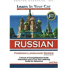 Learn In Your Car Russian Level Three: 3 CDs with Listening Guide