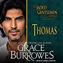 Thomas: Jaded Gentlemen Series, Book 1 Hörbuch von Grace Burrowes Gesprochen von: James Langton