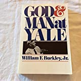 img - for God & Man At Yale the superstitions of academic freedom 1999 paperback book / textbook / text book