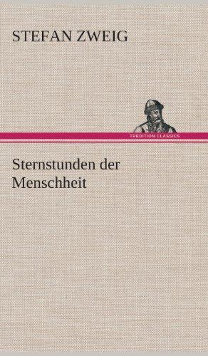 Sternstunden der Menschheit  [Zweig, Stefan] (Tapa Dura)