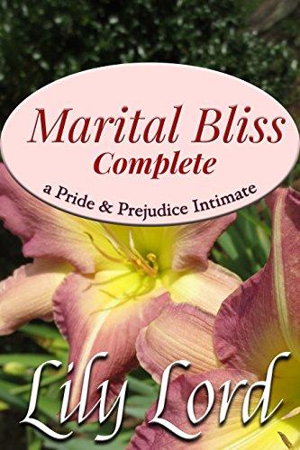Marital Bliss Complete, Box Set Books 1-7: a Pride & Prejudice Intimate