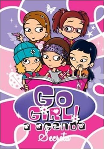 Go Girl. A Agenda Secreta (Em Portuguese do Brasil ...