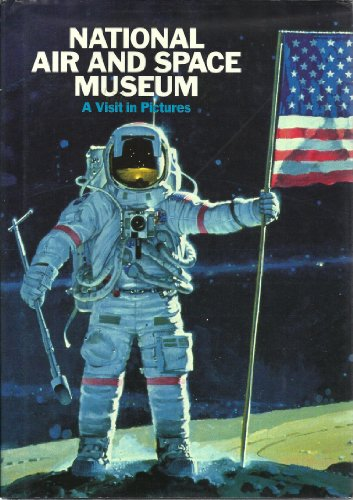 The National Air and Space Museum: A Visit in Pictures