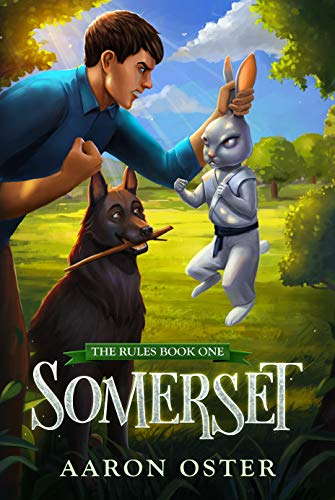 Somerset (The Rules Book 1) - Aaron Oster