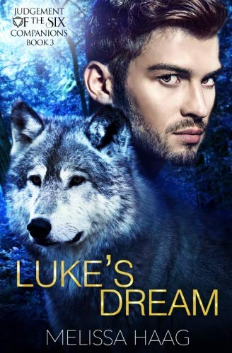 Luke's Dream (Judgement of the Six Companion Series) (Volume 3) by CreateSpace Independent Publishing Platform