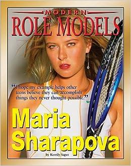 maria sharapova modern role models kerrily sapet 9781422204900 amazoncom books
