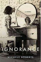 Ignorance: A Novel Kindle Edition