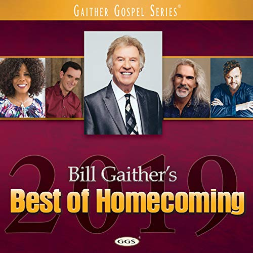 Bill Gaither's: Best Of Homecoming 2019 (2018)