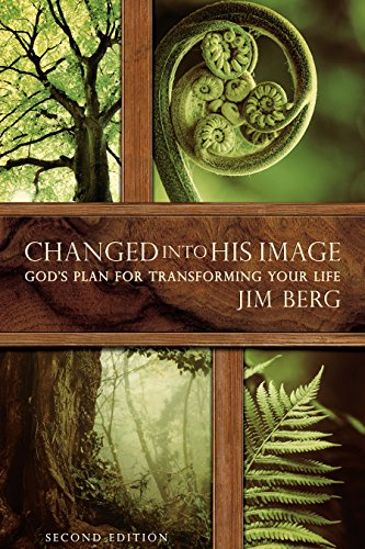 Changed into His Image, 2nd edition (English Edition)