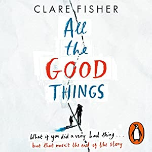 All the Good Things Audiobook