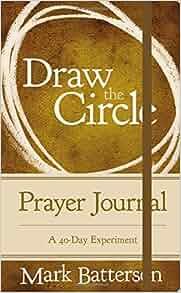 Amazon.com: Draw the Circle Prayer Journal: A 40-Day