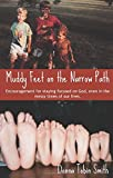 img - for Muddy Feet on the Narrow Path book / textbook / text book