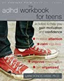 ADHD Workbook for Teens, Lara Honos-Webb, 1572248653