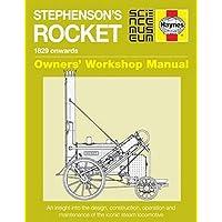 Stephenson's Rocket Manual: 1829 onwards (Owners Workshop Manual)