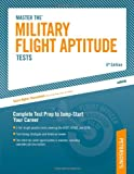 Military Flight Aptitude Tests, 6/e (ARCO MILITARY TEST TUTOR)