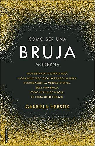 Amazon.com: COMO SER UNA BRUJA MODERNA (9788417771126 ...