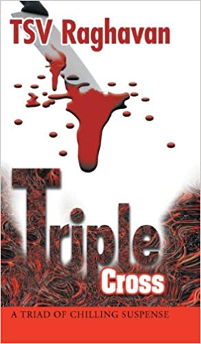 Triple Cross: A Triad of Chilling Suspense