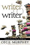 Writer to Writer, Cecil Murphey, 160290376X