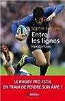 Entre les lignes : Le rugby pro est-il en train de perdre son âme ? par Cormier