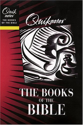 Quiknotes: The Books of the Bible (Quiknotes: Bible)
