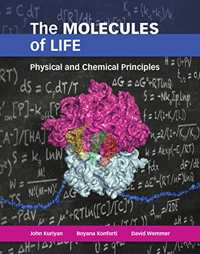The Molecules of Life: Physical and Chemical Principles