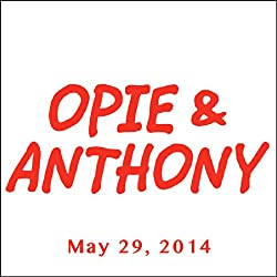 Opie & Anthony, Greg Sestero, May 29, 2014