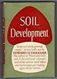 img - for Soil Development book / textbook / text book