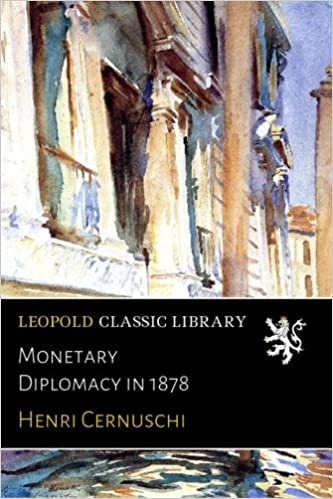 En ligne Monetary Diplomacy in 1878 pdf ebook