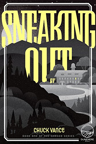 Sneaking Out (The Chased Series)