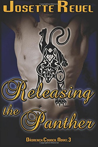 Download Releasing the Panther (Dásreach Council Novels) (Volume 3) ebook