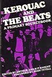 Kerouac and the Beats, Jack Kerouac, John Tytell, Various Beat Writers, 1557780951