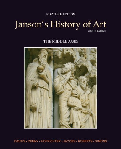 Janson's History of Art Portable Edition Book 2: The Middle Ages Plus MyArtsLab with eText -- Access Card Package (8th E