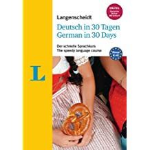 Langenscheidt German in 30 days - The speedy language course: The language course for English native speakers (German Edition)