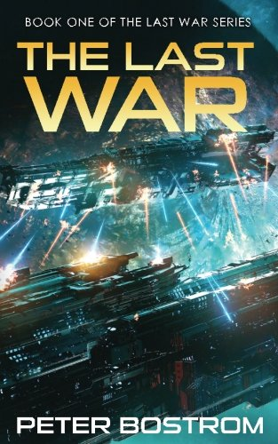 The Last War: Book 1 of The Last War Series (Volume 1)