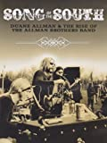 Allman, Duane - Song Of The South: Duane Allman And The Rise Of The Allman Brothers