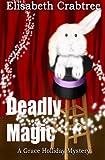 Deadly Magic, Elisabeth Crabtree, 1475067453