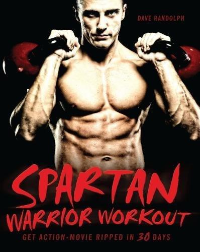 Spartan Warrior Workout: Get Action Movie Ripped in 30 Days