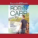 One Wish | Robyn Carr