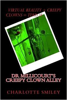 Descargar Torrents Online Dr Millicourt's Creepy Clown Alley Kindle Paperwhite Lee Epub