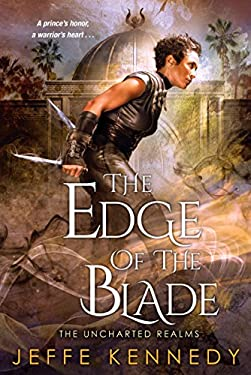 The Edge of the Blade (The Uncharted Realms Book 2)