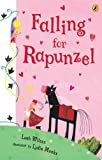 img - for Falling for Rapunzel by Wilcox Leah (illustrated by Lydia Monks) (2006-01-01) Paperback book / textbook / text book