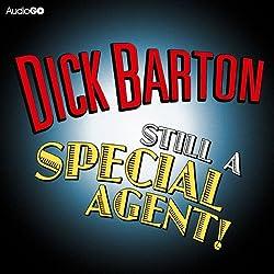 Dick Barton: Still a Special Agent